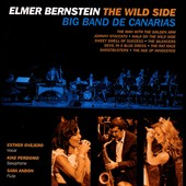 Big Band De Canarias: The Wild Side to Elmer Bernstein