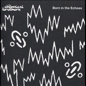 The Chemical Brothers: Born in the Echoes [Slipcase]