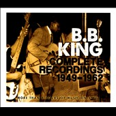 B.B. King: The Complete Recordings 1949-1962 [Box]