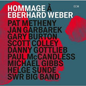Gary Burton (Vibes)/Jan Garbarek/Pat Metheny: Hommage to Eberhard Weber