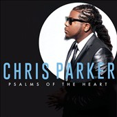 Chris Parker (Piano): Psalms of the Heart