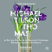 Igor Stravinsky: Le Roi des Étoiles; Les Sacre de Printemps / Boston SO, Michael Tilson Thomas