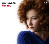 Lou Tavano: For You