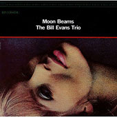 Bill Evans (Piano)/Bill Evans Trio (Piano): Moonbeams