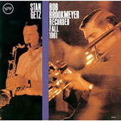 Stan Getz (Sax)/Bob Brookmeyer: Recorded Fall 1961