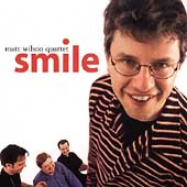 Matt Wilson (Drums): Smile