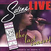 Selena: Live: The Last Concert [Remaster]