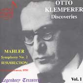 Legendary Treasures - Otto Klemperer Discoveries Vol 1