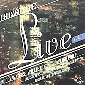 Various Artists: Chicago Blues Live, Vol. 1