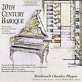 20th Century Baroque / Rembrandt Chamber Players