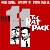 The Rat Pack: Eee-O-11: The Best of the Rat Pack