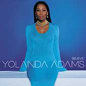 Yolanda Adams: Believe