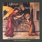 Advent to Christmas / Marlborough College Chapel Choir