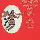 Sing We Noel / Jo&euml;l Cohen, Boston Camerata