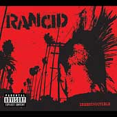 Rancid: Indestructible [PA]