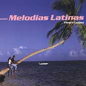 Various Artists: Melodias Latinas: Fiesta Latina
