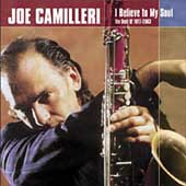 Joe Camilleri: I Believe to My Soul: The Best Of 1977-2003