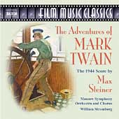 Film Music Classics - Steiner: The Adventures of Mark Twain