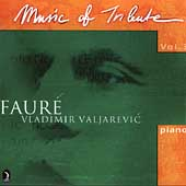Music of Tribute Vol 3 - Faur&#233; / Valjarevic