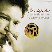 Bach: Suites fran&#231;aises / Christophe Rousset