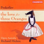 Prokofiev: The Love for Three Oranges / Hickox, et al