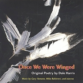 Dale Harris: Once We Were Winged