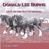 Donald Lee Burns: Ain't No Red Clay in Georgia *