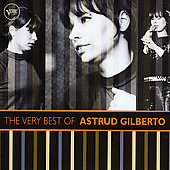 Astrud Gilberto: The Very Best of Astrud Gilberto [France]