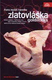 Franz: Goldilocks / Vrabel/Berg Orchestra, Ballet of the National Theatre [DVD]