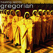 Various Artists: Healing Spirits: Gregorian