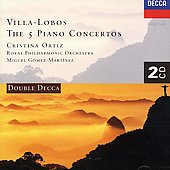 Villa-lobos: Piano Concertos Nos. 1 - 5