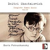 Shostakovich: Complete Piano Music Vol 2 / B. Petrushansky