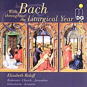 With Bach throughout the Liturgical Year / Elisabeth Roloff