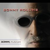 Sonny Rollins: Sonny, Please [Digipak]