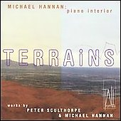 Terrains - Sculthorpe, Hannan: Piano Music / Michael Hannan