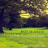 Ron di Salvio: Essence of Green: A Tribute to Kind of Blue *