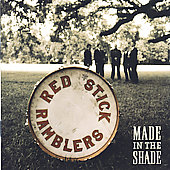 Red Stick Ramblers: Made in the Shade
