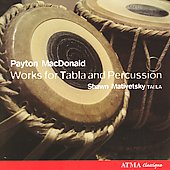 MacDonald: Works for Tabla / Mativetsky