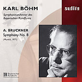 Bruckner: Symphony no 8 / Karl B&#246;hm, et al