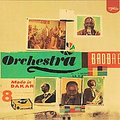 Orchestra Baobab: Made in Dakar