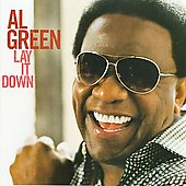 Al Green (Vocals): Lay It Down
