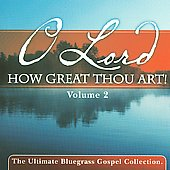 Various Artists: O Lord How Great Thou Art, Vol. 2