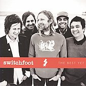 Switchfoot: The Best Yet