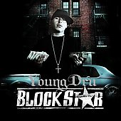 Young Dru: Block Star [PA] *