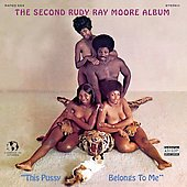 Rudy Ray Moore: This Pussy Belongs to Me [PA]