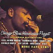 Chicago Blues Harmonica Project: More Rare Gems *