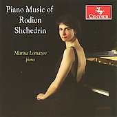 Piano Music of Rodion Shchedrin / Marina Lomazov