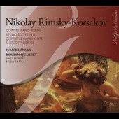 Nikolay Rimsky-Korsakov: Quintet Piano-Winds; String Sextet in A