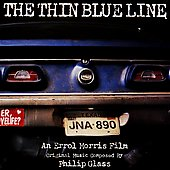Philip Glass: The Thin Blue Line (Original Soundtrack)