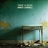 Greg Laswell: Take a Bow [Digipak]
